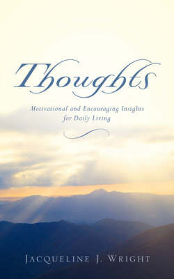 Thoughts by Jacqueline, J Wright