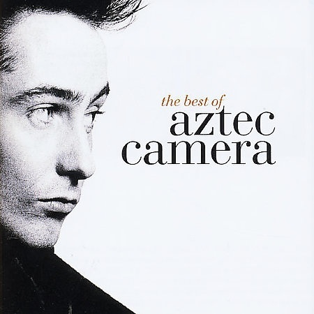 The Best of by Aztec Camera