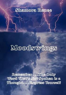 Moodswings by Shamora Renee