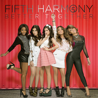 Better Together (EP) by Fifth Harmony