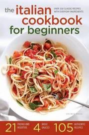 Italian Cookbook for Beginners by Salinas Press