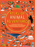 Atlas of Animal Adventures by Rachel Williams