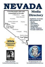 Owl Media Guide's Nevada Media Directory 25th Anniversary Edition by John Paul Owles
