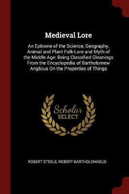 Medieval Lore by Robert Steele image