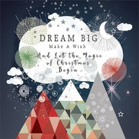 Real & Exciting: Dream Big Make a Wish