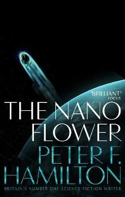 The Nano Flower by Peter F Hamilton image