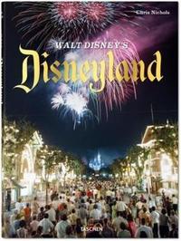 Walt Disney's Disneyland by Chris Nichols