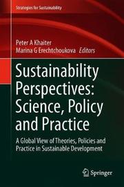 Sustainability Perspectives: Science, Policy and Practice