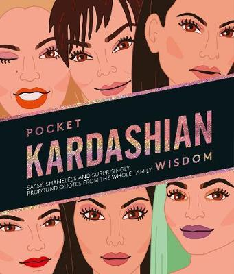 Pocket Kardashian Wisdom by Hardie Grant London