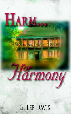 Harm...or Harmony by G. Lee Davis image