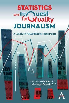 Statistics and the Quest for Quality Journalism by Alessandro Martinisi