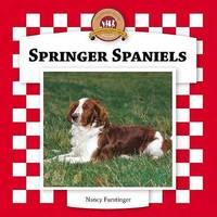 Springer Spaniels by Nancy Furstinger