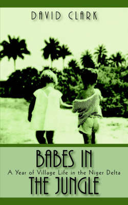 Babes In The Jungle by David Clark