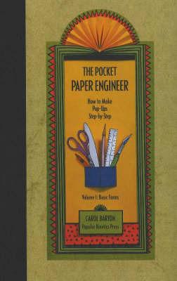 The Pocket Paper Engineer, Volume I: Basic Forms by Carol Barton