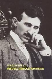 Miscellaneous Writings by Nikola Tesla image