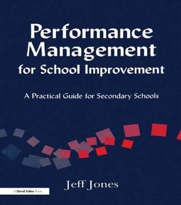 Performance Management for School Improvement by Jeff Jones
