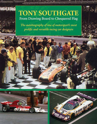 From Drawing Board to Chequered Flag by Tony Southgate