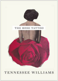 The Rose Tattoo by Tennessee Williams image