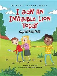 I Saw An Invisible Lion Today - Quatrains - Poetry Adventures by Brian Cleary
