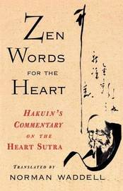 Zen Words For The Heart by Norman Waddell image