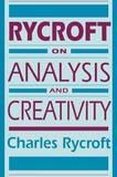 Rycroft on Analysis and Creativity by Charles Rycroft