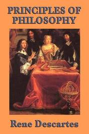 Principles of Philosophy by Rene Descartes