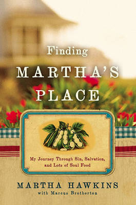 Finding Martha's Place by Martha Hawkins image