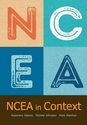 Ncea in Context by Rosemary Hipkins