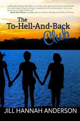 The To-Hell-And-Back Club by Jill Hannah Anderson