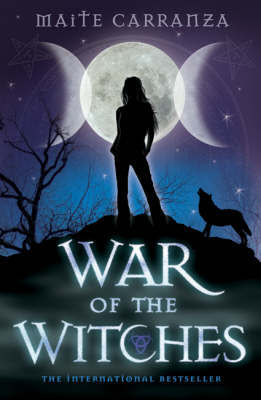 The War of the Witches: Bk. 1 by Maite Carranza image