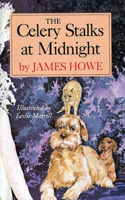 The Celery Stalks at Midnight by James Howe