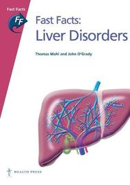 Fast Facts: Liver Disorders by Thomas E. Mahl image