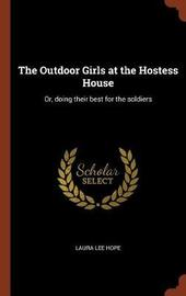 The Outdoor Girls at the Hostess House by Laura Lee Hope image