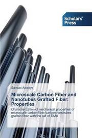 Microscale Carbon Fiber and Nanotubes Grafted Fiber by Adeoye Samuel