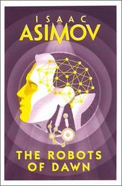 The Robots of Dawn by Isaac Asimov image