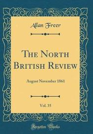 The North British Review, Vol. 35 by Allan Freer image