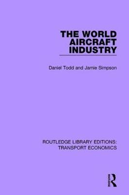 The World Aircraft Industry by Daniel Todd image