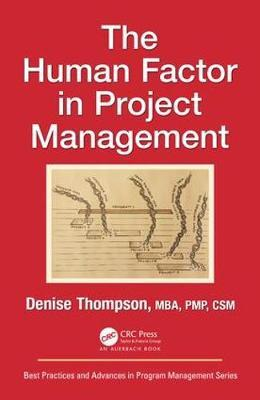 The Human Factor in Project Management by Denise Thompson image