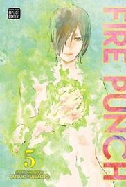 Fire Punch, Vol. 5 by Tatsuki Fujimoto
