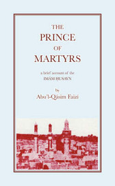 The Prince of Martyrs by A.Q. Faizi image
