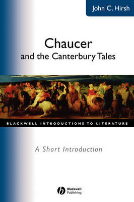 Chaucer and the Canterbury Tales by John C Hirsh image