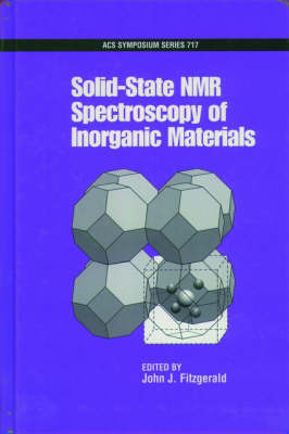Solid-State NMR Spectroscopy of Inorganic Materials by John J Fitzgerald