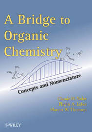 The Bridge To Organic Chemistry by Claude H Yoder