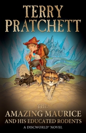 The Amazing Maurice and His Educated Rodents (Discworld 28) (UK Ed.) by Terry Pratchett