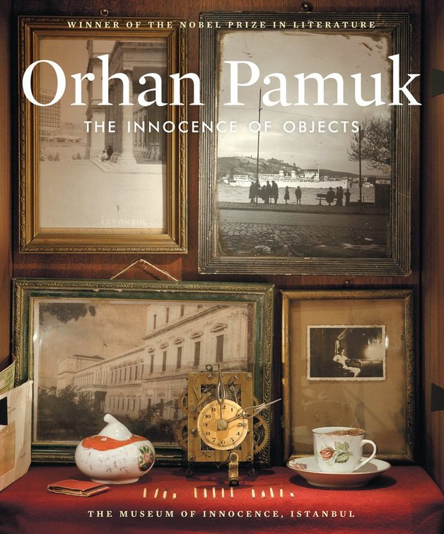 The Innocence of Objects by Orhan Pamuk