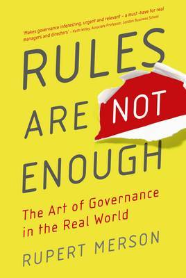 Rules Are Not Enough by Rupert Merson