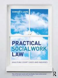 Practical Social Work Law by Siobhan E. Laird image