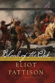 Blood of the Oak by Eliot Pattison