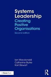 Systems Leadership by Ian MacDonald