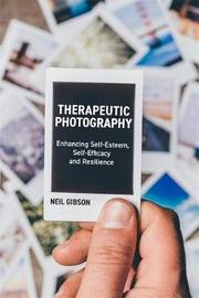 Therapeutic Photography by Neil Gibson